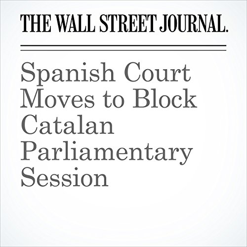 Spanish Court Moves to Block Catalan Parliamentary Session copertina