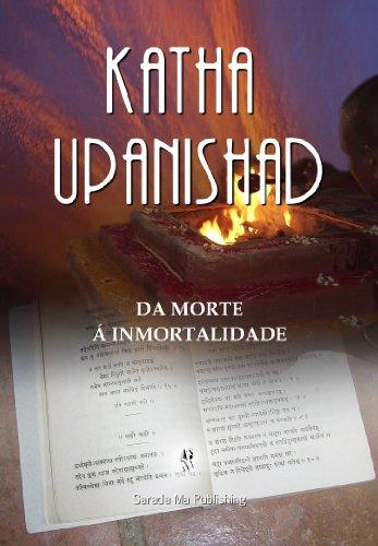 Katha Upanishad: Da Morte à Imortalidade