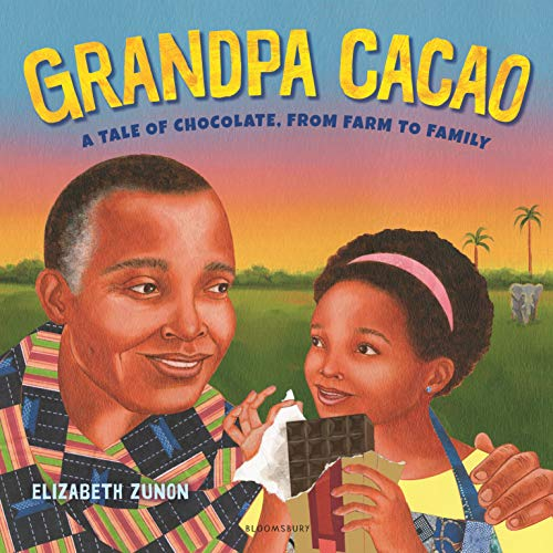 Grandpa Cacao: A Tale of Chocolate, from Farm to Family (English Edition)