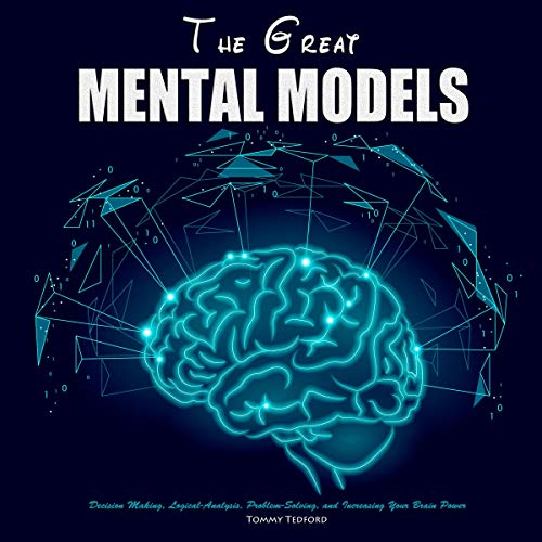 The Great Mental Models Audiobook By Tommy Tedford cover art