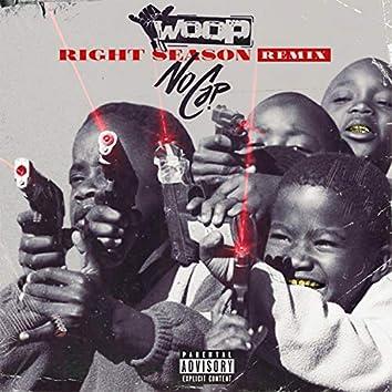 Right Season (feat. NoCap)