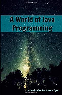 A World of Java Programming