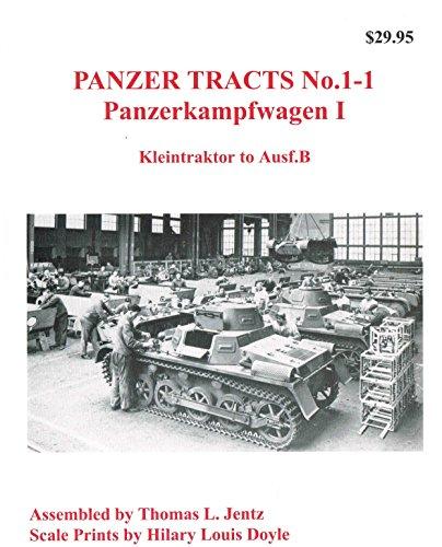 Panzerkampfwagen 1 ( Kleintraktor to Ausf.B ) (Panzer Tracts, # 1-1)
