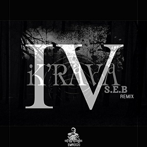 K'rava IV -- Zieners (S.E.B Remix)