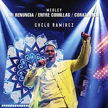 Medley: Mi Renuncia / Entre Comillas / Corazonada