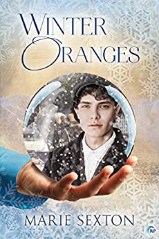 Winter Oranges by [Marie Sexton]