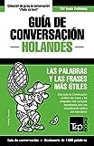 Guía de Conversación Español-Holandés y diccionario conciso de 1500 palabras (Spanish collection)