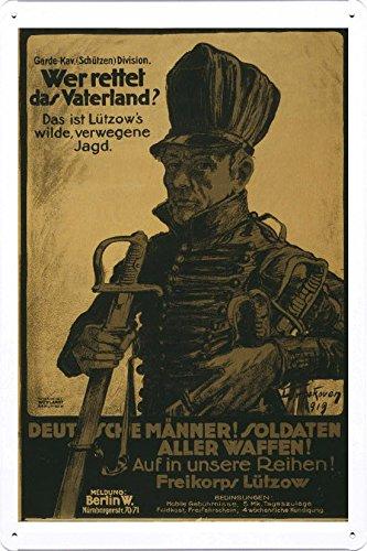 World War I One Tin Sign Metal Poster (reproduction) of Wer Rettet das Vaterland? Das is Lützow's wilde, verwegne Jagd. Deutsche M?nner! Soldaten aller Waffen! Auf in unsere Reihen!