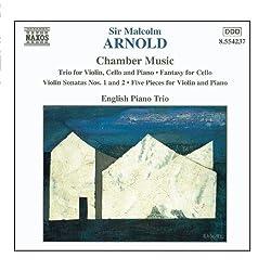 ARNOLD, M.: Violin Trio, Op. 54 / Violin Sonatas Nos. 1 and 2 / Cello Fantasy, Op. 130