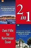 Zwei Fälle für Kommissar Duval (2in1-Bundle): Mörderische Côte d'Azur – Intrigen an der Côte d'Azur (Kommissar Duval ermittelt) (German Edition)
