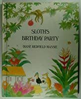 Sloth's Birthday Party 0883752115 Book Cover
