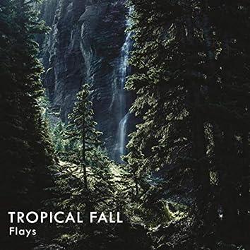 Tropical Fall