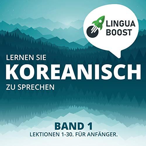 Lernen Sie Koreanisch zu sprechen. Band 1 Titelbild