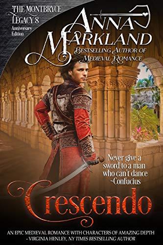 Crescendo (The Montbryce Legacy Anniversary Edition Book 8)