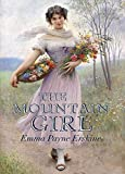 The Mountain Girl: Annotated (English Edition)