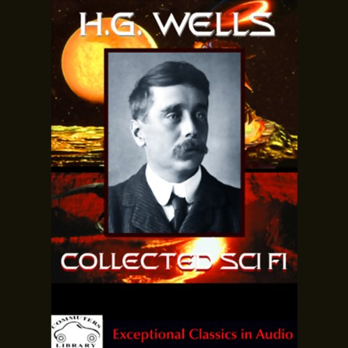 H.G. Wells Collected Science Fiction audiobook cover art