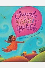 Chavela and the Magic Bubble Kindle Edition