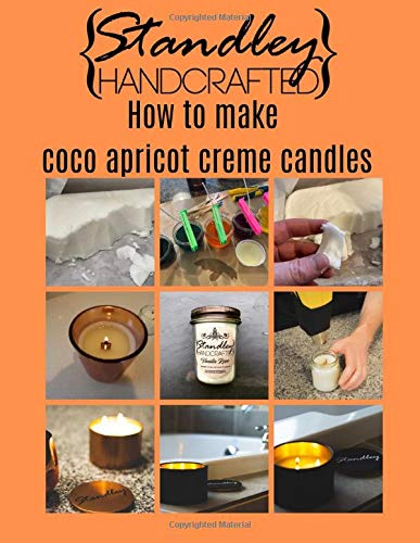 How to make coco apricot candles: A quick guide to start your candle making journey (How to make candles)