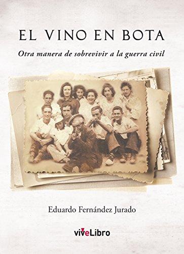 El vino en bota (Spanish Edition)