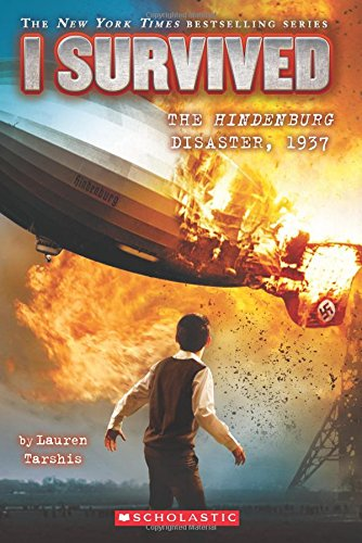 I Survived the Hindenburg Disast...