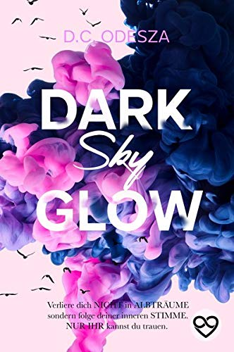 DARK Sky GLOW: Geheimer Liebesroman