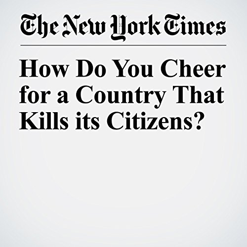 How Do You Cheer for a Country That Kills its Citizens? copertina