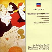 The World of Offenbach by Bonynge/Crespin/Domingo/Sutherland/Ansermet (2011-06-28)