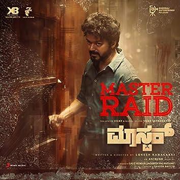 "Master Raid Kannada (From ""Master (Kannada)"")"