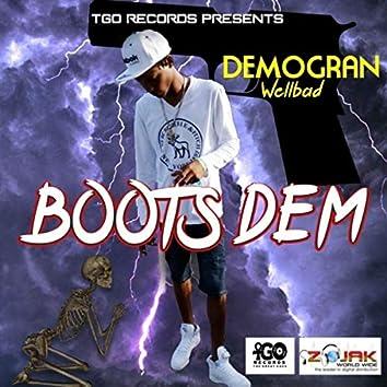 Boots Dem