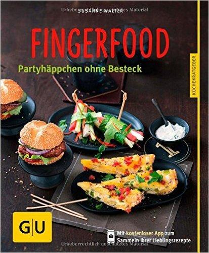 Fingerfood: Partyhäppchen ohne Besteck ( 4. August 2014 )