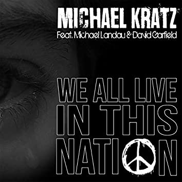 We All Live in This Nation