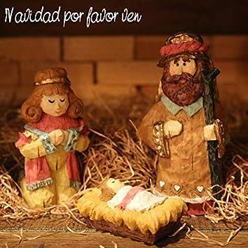 Navidad Por Favor Ven