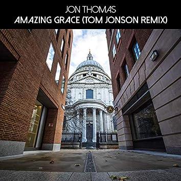 Amazing Grace (Tom Jonson Remix)