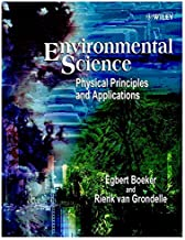 Boeker, E: Environmental Science: Physical Principles and Applications