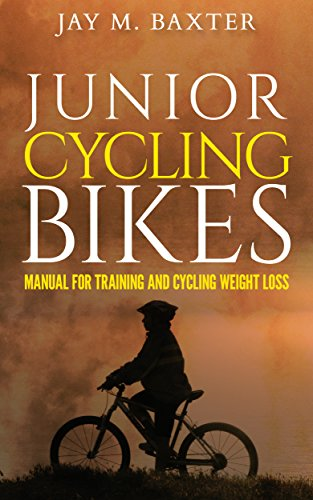 JUNIOR CYCLING BIKES: Manual for training and cycling weight loss (English Edition)