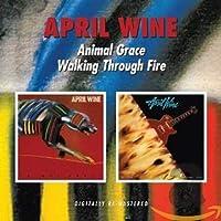 ANIMAL GRACE/WALKING THROUGH FIRE