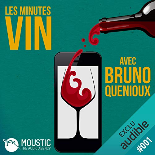 Philovino, l'amour du vin sincère     Les Minutes Vin 1              De :                                                                                                                                 Bruno Quenioux,                                                                                        Moustic The Audio Agency                               Lu par :                                                                                                                                 Bruno Quenioux                      Durée : 4 min     3 notations     Global 2,7