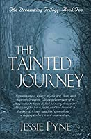 The Tainted Journey