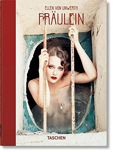 Ellen von Unwerth. Ediz. inglese, francese e tedesca. 40th Anniversary Edition