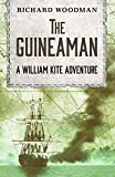 The Guineaman (The William Kite Naval Adventures Book 1)