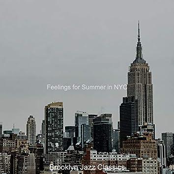 Feelings for Summer in NYC