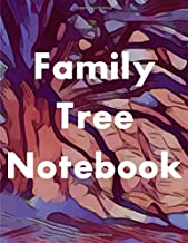 Family Tree Notebook: 7-Generation Genealogy Charts, 127 Ancestor Data Sheets, Tips and Ideas for Further Family Research,...