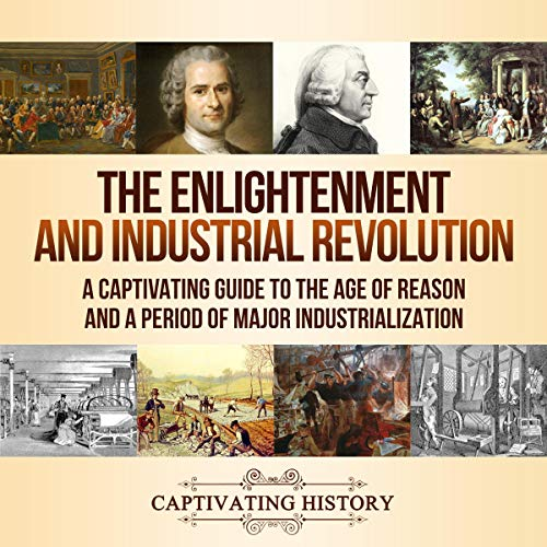 The Enlightenment and Industrial Revolution  By  cover art