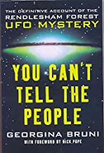 You Can't Tell the People: The Definitive Account of the Rendlesham Forest UFO Mystery