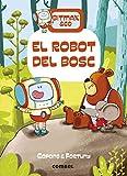 El robot Del Bosc: 1 (Bitmax & Co.)