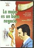La Mujer Es Un Buen Negocio [DVD]