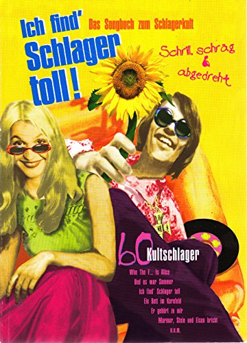 Ich find' Schlager toll!, Bd.1
