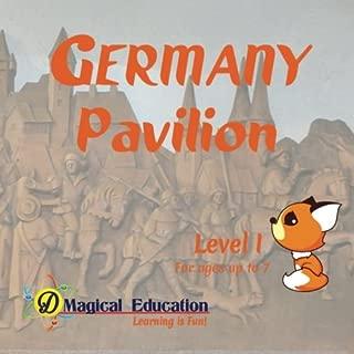 Germany Pavilion Level I: at EPCOT World Showcase Disney World (Interactive Passport Pavilion Books) (Volume 4)