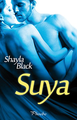 Suya (Amantes perversos (Wicked Lovers) nº 8)