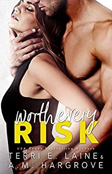 Worth Every Risk by [Terri E. Laine, A.M. Hargrove]
